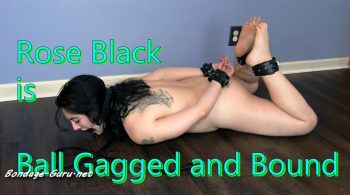 Ball Gagged and Bound – Rose Black's Fetish and Fucks