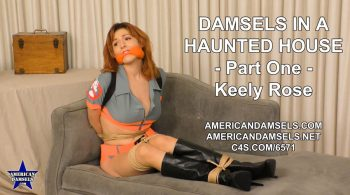 Damsels In A Haunted House – Part One – Keely Rose – AMERICAN DAMSELS by Jon Woods
