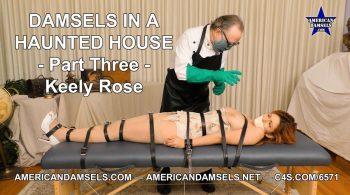 Damsels In A Haunted House – Part Three – Keely Rose – AMERICAN DAMSELS by Jon Woods